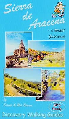 Sierra de Aracena - a Walk! Guidebook by Brawn, David|Brawn, Ros (Paperback book