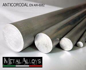 Barra Tonda Alluminio 6082 da Ø 20 25 30 35 40 45  mm IN DIVERSE LUNGHEZZE E D.Ø