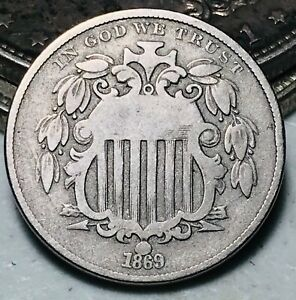 1869 Shield Nickel 5 Cents 5C High Grade Civil War Era Good Date US Coin CC5706