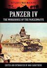 Panzer IV - The Workhorse of the Panzerwaffe by Archive Media Publishing Ltd (Hardback, 2012)