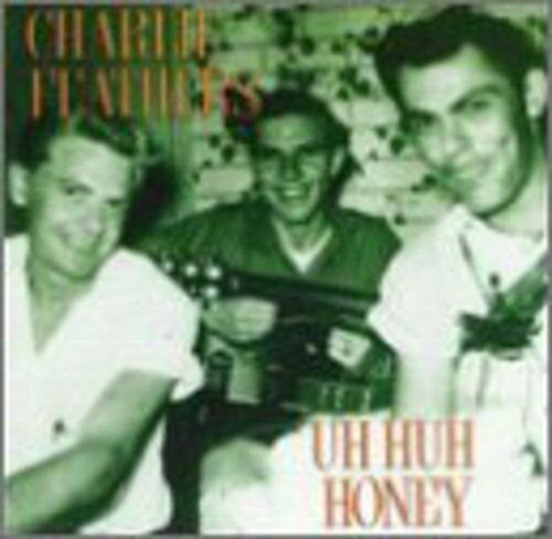 Charlie Feathers - Uh Huh Honey [New CD]