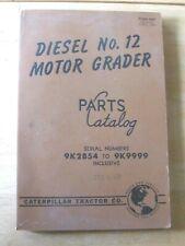 1948 Cat Caterpillar Tractor Co No 12 Motor Grader Parts Catalog