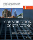 Construction Contracting: A Practical Guide to Company Management by Robert O. Segner, Richard H. Clough, Jerald L. Rounds, Glenn A. Sears, S. Keoki Sears (Hardback, 2015)