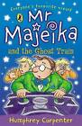 Mr. Majeika and the Ghost Train by Humphrey Carpenter (Paperback, 1995)