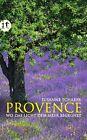 Provence von Susanne Schaber (2013, Taschenbuch)