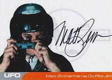 UFO Autograph Trading Card MZ2 Matt Zimmerman As Co-Pilot Jim