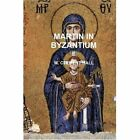 Martin in Byzantium 9780557186235 by M. Clement Hall Paperback
