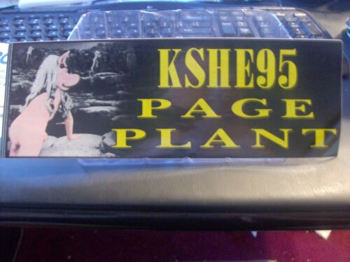 K-SHE 95 Page Plant Bumper Sticker       K-SHE KSHE