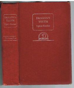 Dragon-s-Teeth-by-Upton-Sinclair-1942-1st-Ed-Rare-Vintage-Book