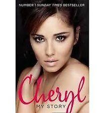 Cheryl: My Story by Cheryl Cole (Paperback, 2013)