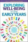 Exploring Wellbeing in the Early Years by Julia Manning-Morton (Paperback, 2014)
