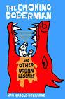 The Choking Doberman: And Other Urban Legends by Jan Harold Brunvand (Paperback, 1987)