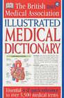 BMA Illustrated Medical Dictionary by Dorling Kindersley Ltd (Paperback, 2002)