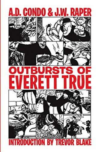 Raper J W-Outbursts Of Everett True (US IMPORT) BOOK NEW