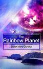 The Rainbow Planet by Sister Mary Gundulf (Paperback / softback, 2005)