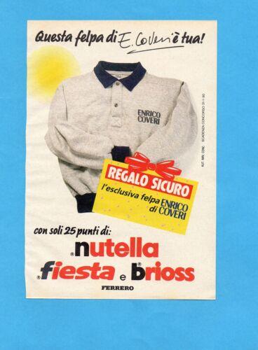 NUTELLA//FIESTA//BRIOSS-FELPA COVERI FERRERO TOP989-PUBBLICITA/'//ADVERTISING-1989