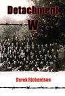 Detachment W by Derek Richardson (Paperback, 2004)