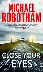 Close-Your-Eyes-Joseph-O-039-loughlin-8-Robotham-Michael-Paperback-Book-Good