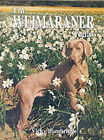 The Weimaraner Today by Vicky Bambridge (Hardback, 1999)