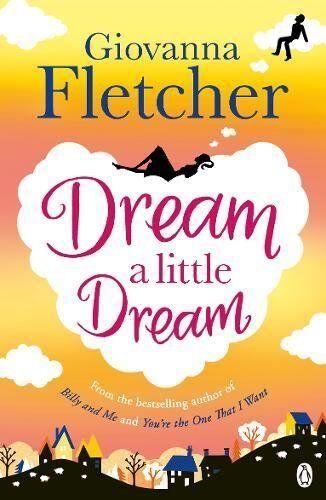 Dream a Little Dream-Giovanna Fletcher