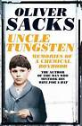 Uncle Tungsten: Memories of a Chemical Boyhood by Oliver Sacks (Paperback, 2016)