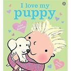 I Love My Puppy by Giles Andreae (Paperback, 2016)