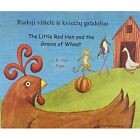 The Little Red Hen and the Grains of Wheat by L. R. Hen (Paperback, 2012)