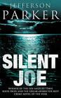 Silent Joe by Jefferson Parker (Paperback, 2002)