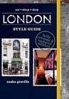 London Style Guide by Saska Graville (Hardback, 2015)