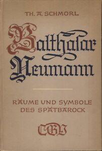 Schmorl-Balthasar-Neumann-Raeume-und-Symbole-des-Spaetbarock