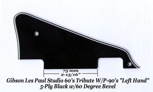 Les Paul LP Studio LEFT BWBWB P-90/'s Pickguard Gibson Epiphone Project 60 Edge