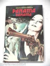 PANAMA PANAMA Alberto Varquez Figueroa Club Italiano dei Lettori 1980 romanzo di