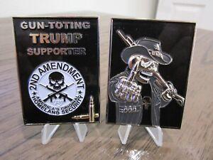 Gun Toting Donald Trump Supporter 2nd Amendment Grim Reaper POTUS Challenge Coin