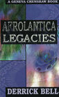 Afrolantica Legacies: A Geneva Crenshaw Book by Derrick Bell (Hardback, 1997)