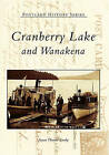 Cranberry Lake and Wanakena by Susan Thomas Smeby (Paperback / softback, 2002)