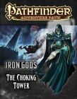 Pathfinder Adventure Path: Iron Gods: Part 3: Iron Gods - The Choking Tower by Ron Lundeen (Paperback, 2014)