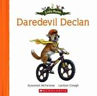 Daredevil Declan by Susannah McFarlane (Paperback, 2011)