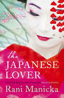The Japanese Lover by Rani Manicka (Paperback, 2010)