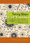 Taking Steps von Günter Hefler (2013, Taschenbuch)
