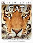 DK Eyewitness Books: Cat by Juliet Clutton-Brock (Hardback, 2014)