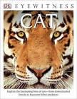 DK Eyewitness Books: Cat by Juliet Clutton-Brock (Hardback, 2014)