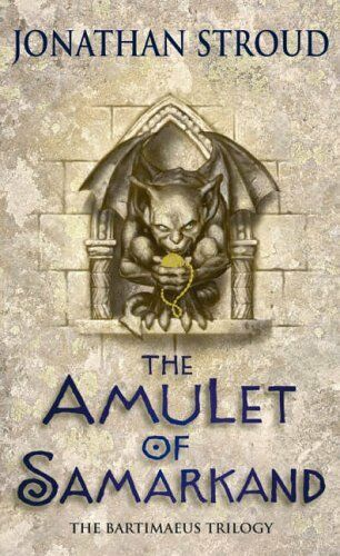 The Amulet Of Samarkand (Bartimaeus Trilogy) By Jonathan Stroud. 9780552550291