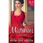 Mistresses: In His Bed: The Billionaire's Trophy / Strictly Temporary / Whose Bed is it Anyway? by Robyn Grady, Natalie Anderson, Lynne Graham (Paperback, 2016)
