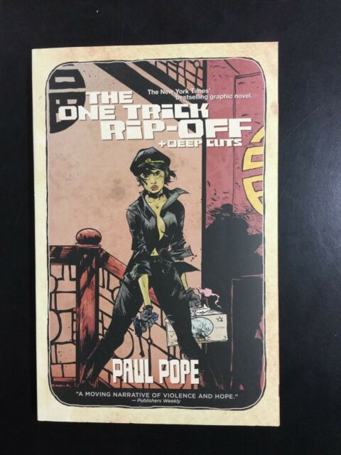 THE ONE TRICK RIP-OFF + DEEP CUTS by PAUL POPE TPB