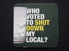 WHO VOTED TO SHUT DOWN MY LOCAL? A LICENCE TO PUNT ITS-UNAUSTRALIAN COASTER