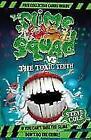 Slime Squad vs the Toxic Teeth von Steve Cole (2010, Taschenbuch)