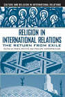 Religion in International Relations: The Return from Exile by Fabio Petito, Pavlos Hatzopoulos (Paperback, 2004)