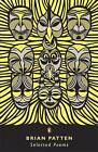 Selected Poems by Brian Patten (Paperback, 2007)