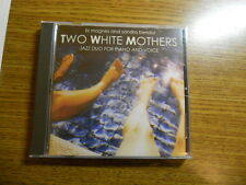 Liz Magnes & Sandra Bendor - Two White Mothers (CD, May-2005, JazzD Recordings)