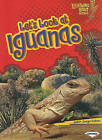 Let's Look at Iguanas by Judith Jango-Cohen (Paperback / softback)